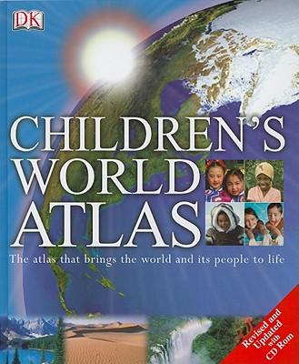 Children's World Atlas By Dorling Kindersley, Inc. (COR)